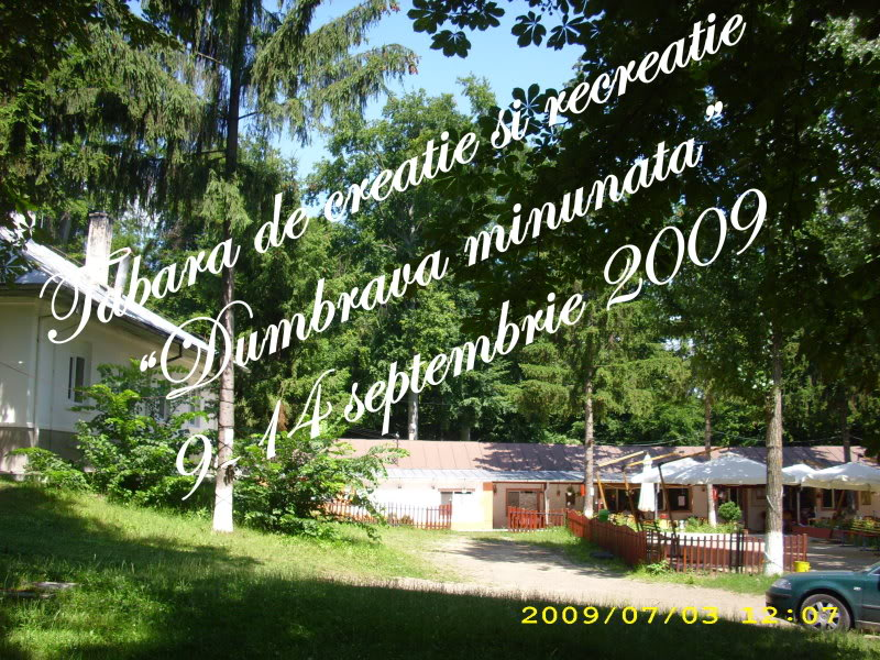 """Dumbrava Minunata""-tabara de la Muncel-Pascani 9-14 septembrie 2009 5cadru"
