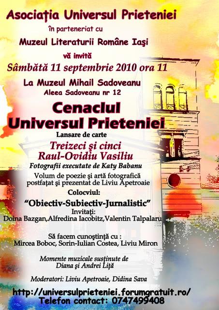 11 septembrie 2010 -Sedinta a V-a a Cenaclului U.P-Lansare de carte-Treizeci si cinci-Ovidiu Raul Vasiliu AFISCENACLU11SEPT2010-1