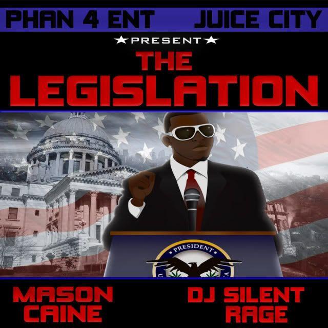 Mason Caine & DJ Silent Rage Present: The Legislation Legislation_cover