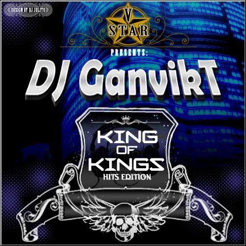 DJ GanvikT - King Of Kingz DJ-GANVIKT-1