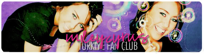 Miley Cyrus Türkiye Fan Club