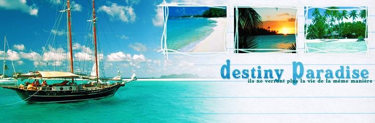 Destiny Paradise