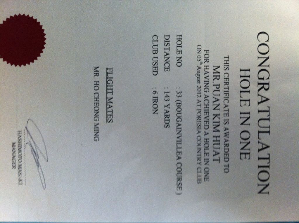 Certificate of Achievement, Hole-in-One @ Poresia Bougainvillea Hole 33 Par 3 on 5 August 2012