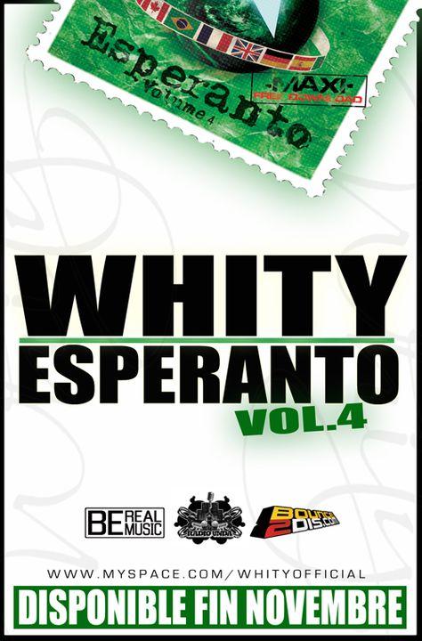 """WHITY - """"Espéranto Volume 4"""" Whityespranto4promo"""