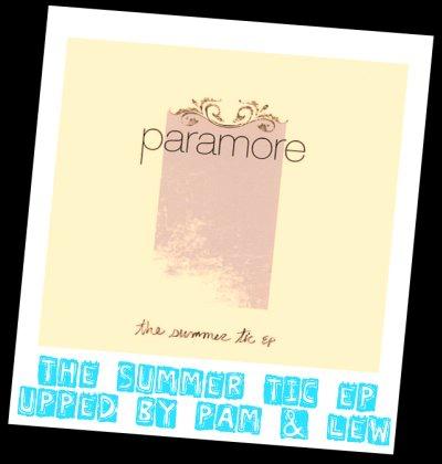 MP3 ALBUM : PARAMORE TheSummerTicEP
