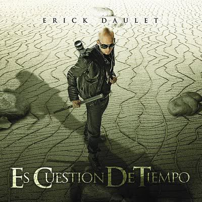 """Erick Daulet - """"Es Cuestion De Tiempo"""" (2011) ErickDaulet-EsCuestionDeTiempo"""