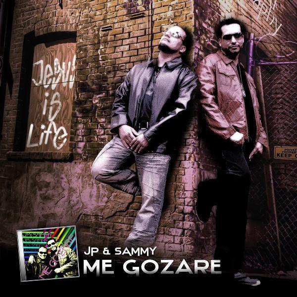 "Jp & Sammy – ""Me Gozaré"" (2011) JpSammyMeGozare2011"