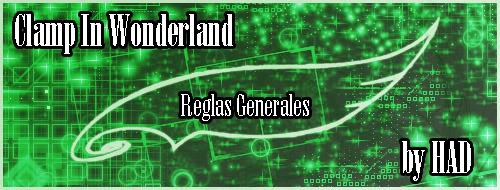 [ Regla Generales ] Reglasgenerales