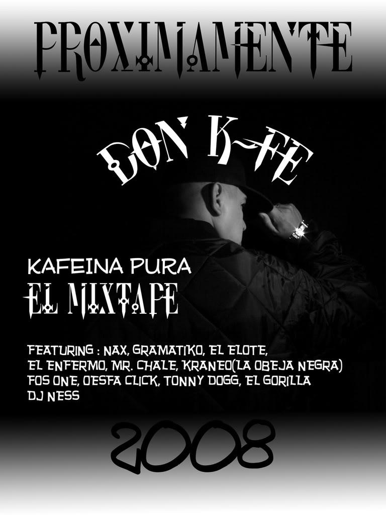 Don K-Fe (of Sociedad Cafe) ft Kraneo -Vieja Escuela- Proximamentekafeinapura