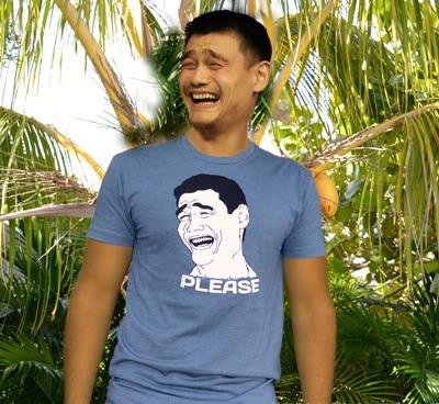 Week ~8: Follow these instructions: Yao-ming-wearing-yaoming-bitch-please-shirt-meme-yaomingception-ception-t-shirt-rage-face
