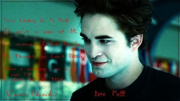 Robert, Edward, como quieras, es Hermoso. Ytyttuytu