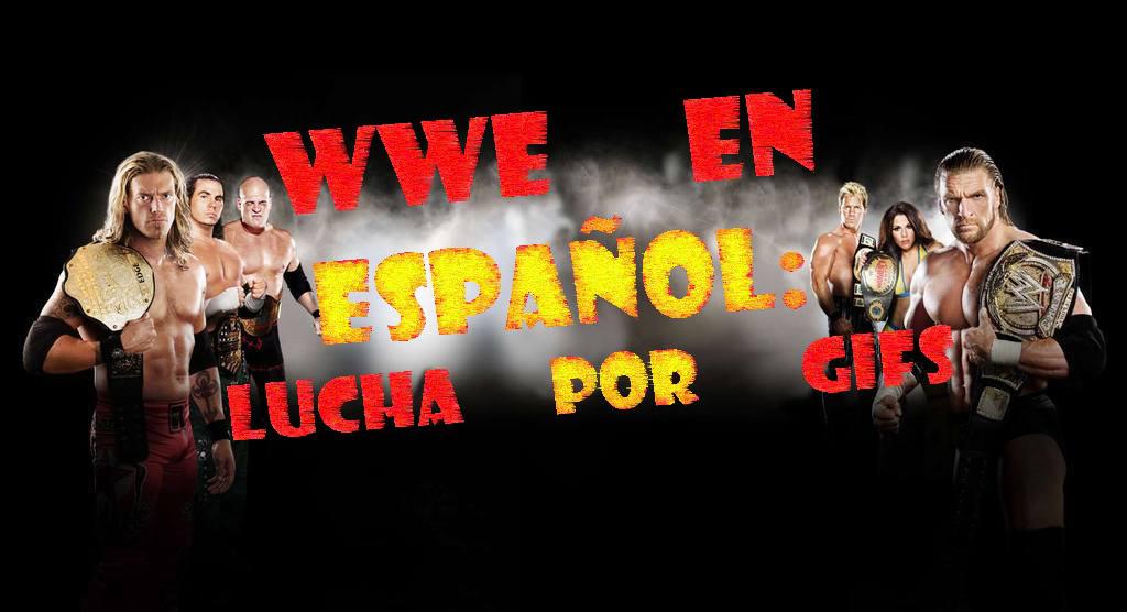 WWE EN ESPAÑOL: el foro