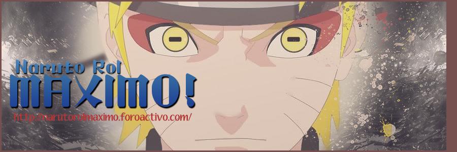 †.:Naruto Rol Maximo:.†