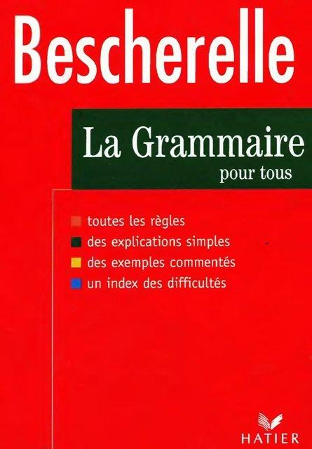 Bescherelle La grammaire pour tous 71e545467a844da3995aa5878b5f51db