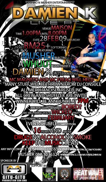 28 FEBRUARY 09 : EVENT + SHUFFLE COMP ft DAMIEN K @ MAISON KL. :) 4MINUSTESGIGSUPDATEDcopy-1
