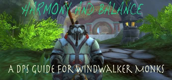 [Windwalker Monks] Harmony and Balance Harmonyandbalance