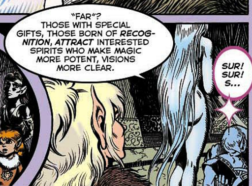 REFERENCE : MAGIC IN ELFQUEST INFO_Recognition_ThoseBornFromItAttractInterestedSpirits
