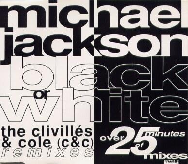 Black or White (The Clivillés & Coles Remixes) Blackorwhite-remixcd