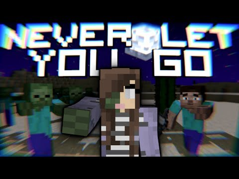 """♪ """"Never Let You Go"""" - Minecraft Parody (Minecraft Song & Animation) 0"""