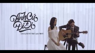 Anh cứ đi đi (Acoustic Cover) - Thái Tuyết Trâm ft Guitar Trịnh Vũ Mqdefault