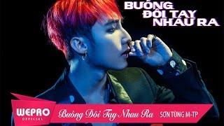 Buông Đôi Tay Nhau Ra | OFFICIAL MUSIC VIDEO | Sơn Tùng M-TP Mqdefault