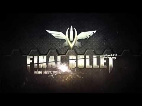 Final Bullet Viet Nam Trailer 0