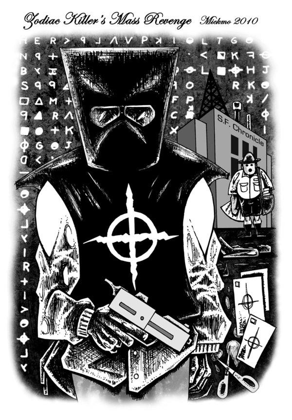 Zodiac art Zodiac_Killer__s_Mass_Revenge_by_mickmoart_zpsc79dc2cc