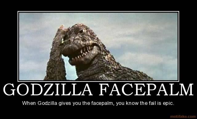 Y al que no le guste... mala suerte. Godzilla-facepalm