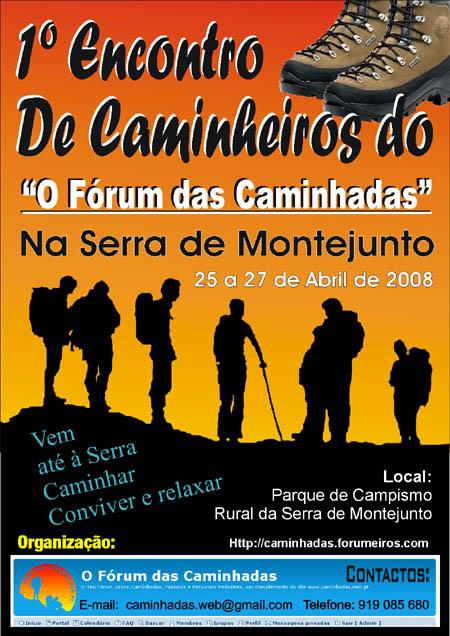 """2008/04/25 - 1º Encontro de Caminheiros do """" O Fórum das Caminhadas """" Cartaz_Forum_Caminhadas_1_Encontro_"""