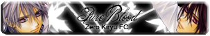 fan club zero kiryuu PureBlood