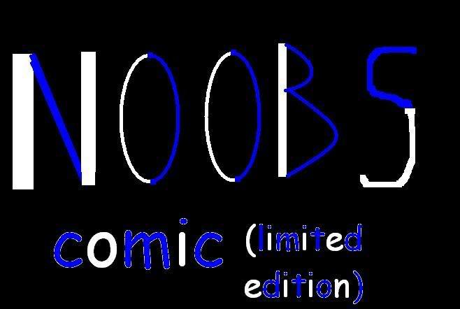 NOOBS COMIC Othrnoob