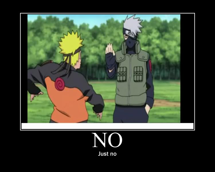 funny spam  - Page 7 Naruto__how_about_no_by_deathwatchangel-d3axen7