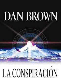 La Conspiracion - Dan Brown LACONSPIRACION