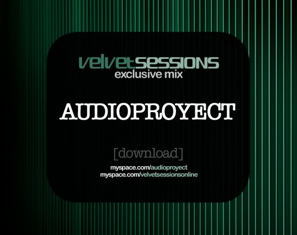 Audioproyect - Velvet Sessions Exclusive Mix (2009) 6923_149048359015_141237409015_2814