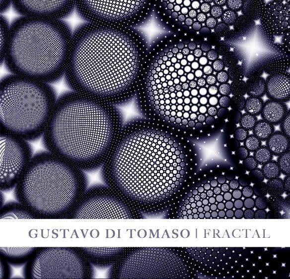 Gustavo Di Tomaso - Fractal (2010) GUS11