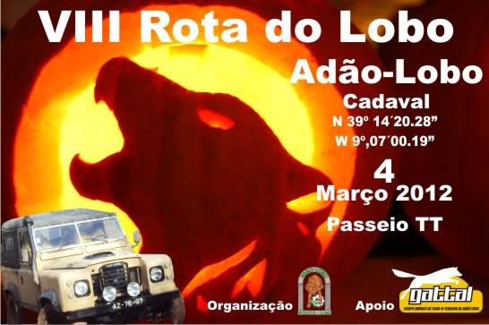 4 Março 2012 - VIII Rota do Lobo Cartaz
