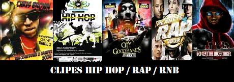 Clipes / Shows - Hip Hop / Rnb / Soul / Rap
