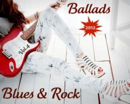 Various Artists - Blues & Rock Ballads Volume.4 (MP3) - 2012 5518a5fe0927fdb2c52af062871f22ce