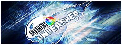 [b]SMASHERS UNLEASHED[/b] SmashersUnleashed