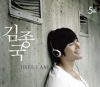 [Album]  Kim Jong Kook - Vol 5 - Here I Am (Release date: 22.10.08) Kim
