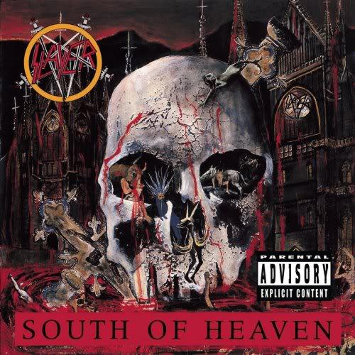 Slayer - South Of Heaven  (1988) 6a00c2251c020b604a00e398da11b10003-