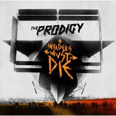 Prodigy - Invaders Must Die  (2009) Prodigy