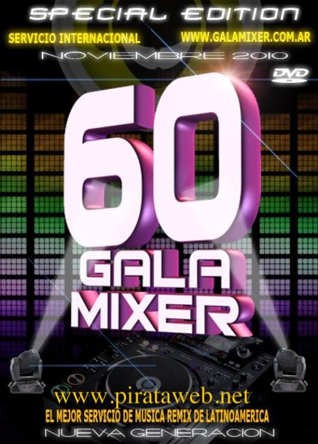 GALA MIXER 60 ((Especial Edition)) COVERGALAMIXER60DVD1