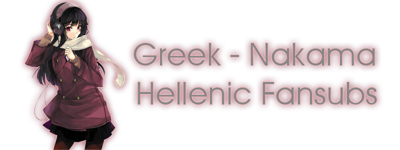 Greek-Nakama Hellenic Fansubs