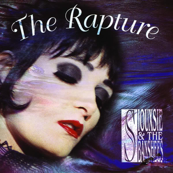 Siouxsie and The Banshees ♥    TheRapture