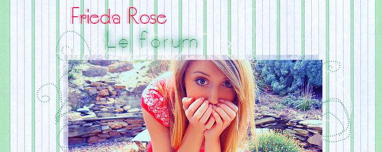 Frieda Rose Forum