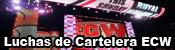 Luchas De Cartelera ECW