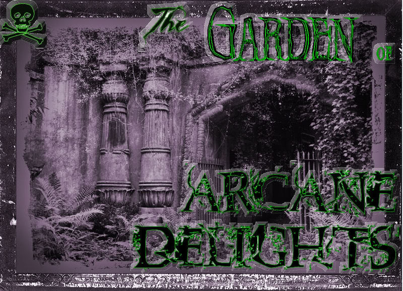 The Garden of Arcane Delights
