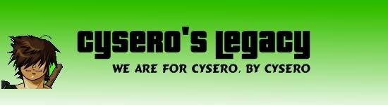 Cysero's Legacy