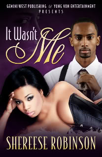 NOVEL IT WASN'T ME by  SHEREESE ROBINSON ITWASNTMEBOOKCOVERPROMO-1
